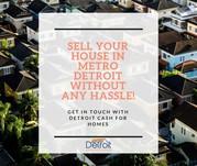 We Buy Houses in Detroit,  Michigan - Licensed Real Estate Buyers