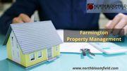 Hire Farmington Property Management Company at Best Price
